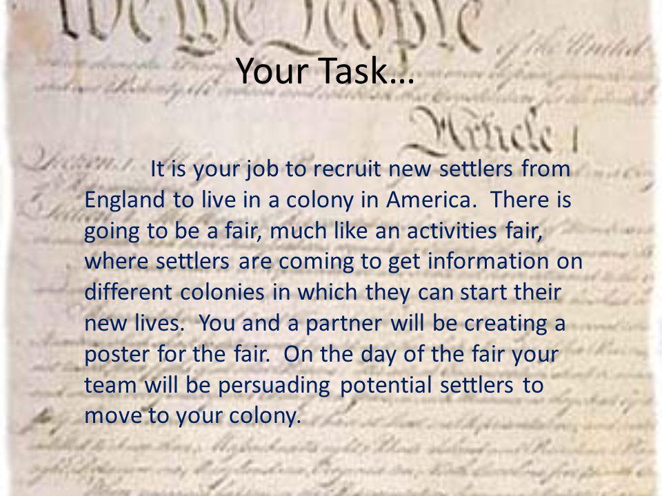 Colonial Recruitment Fair  Your Task… Despite the failure at