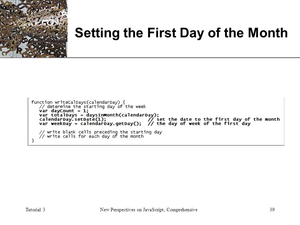 XP Tutorial 3 New Perspectives on JavaScript, Comprehensive1