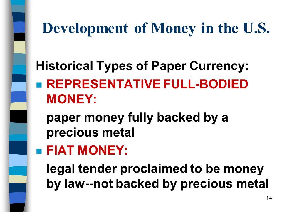 representative full bodied money