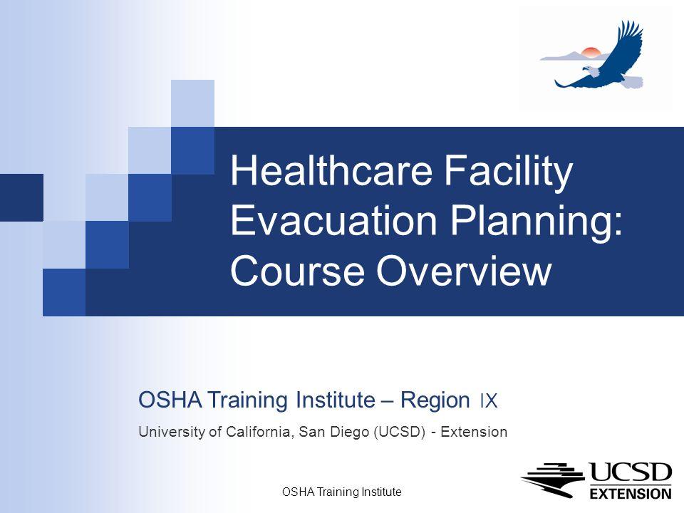 Osha Training Institute 1 Healthcare Facility Evacuation Planning