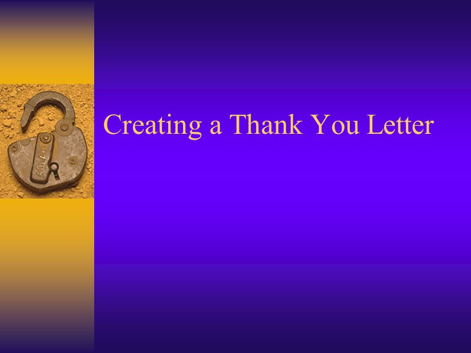Creating a thank you letter when to use a thank you letter 1 creating a thank you letter expocarfo Gallery