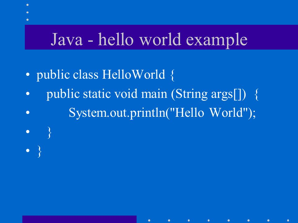 1 Java   Hello World Example ...
