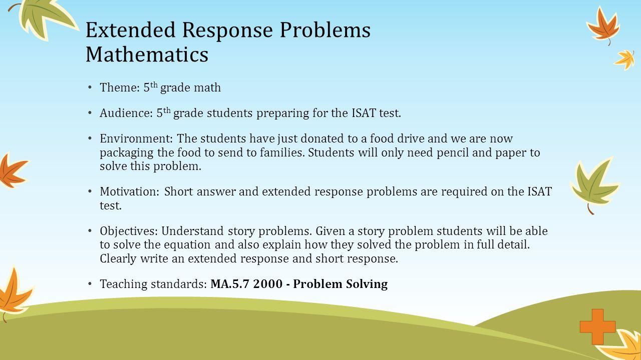Extended Response Problems Mathematics Theme: 5 th grade math ...