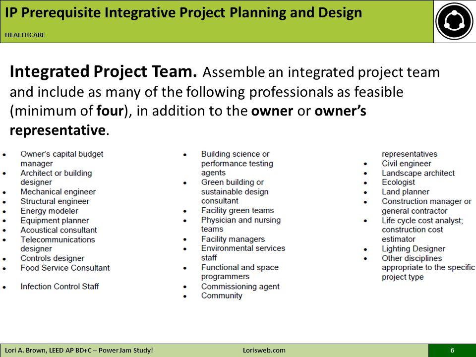 Integrative Process Lori A Brown Leed Ap Bdc Power Jam Study