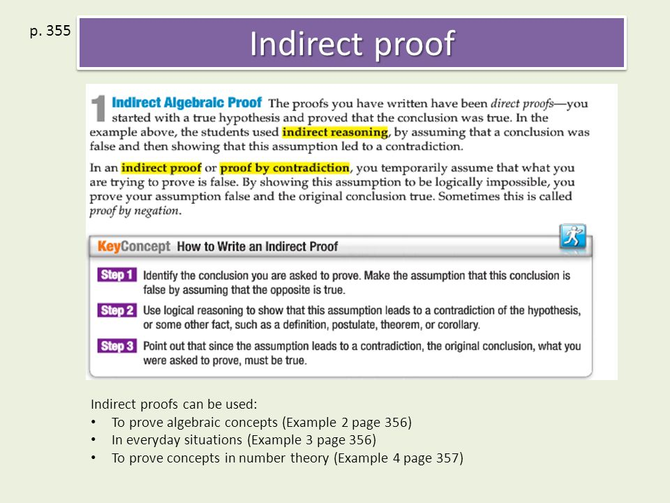 direct proof indirect proof contradiction philosophy essay A summary of indirect proof in 's geometric proofs then, deductive reasoning will lead to a contradiction: two statements that cannot both be true a contradiction shows that the assumption made earlier is impossible, and therefore false.