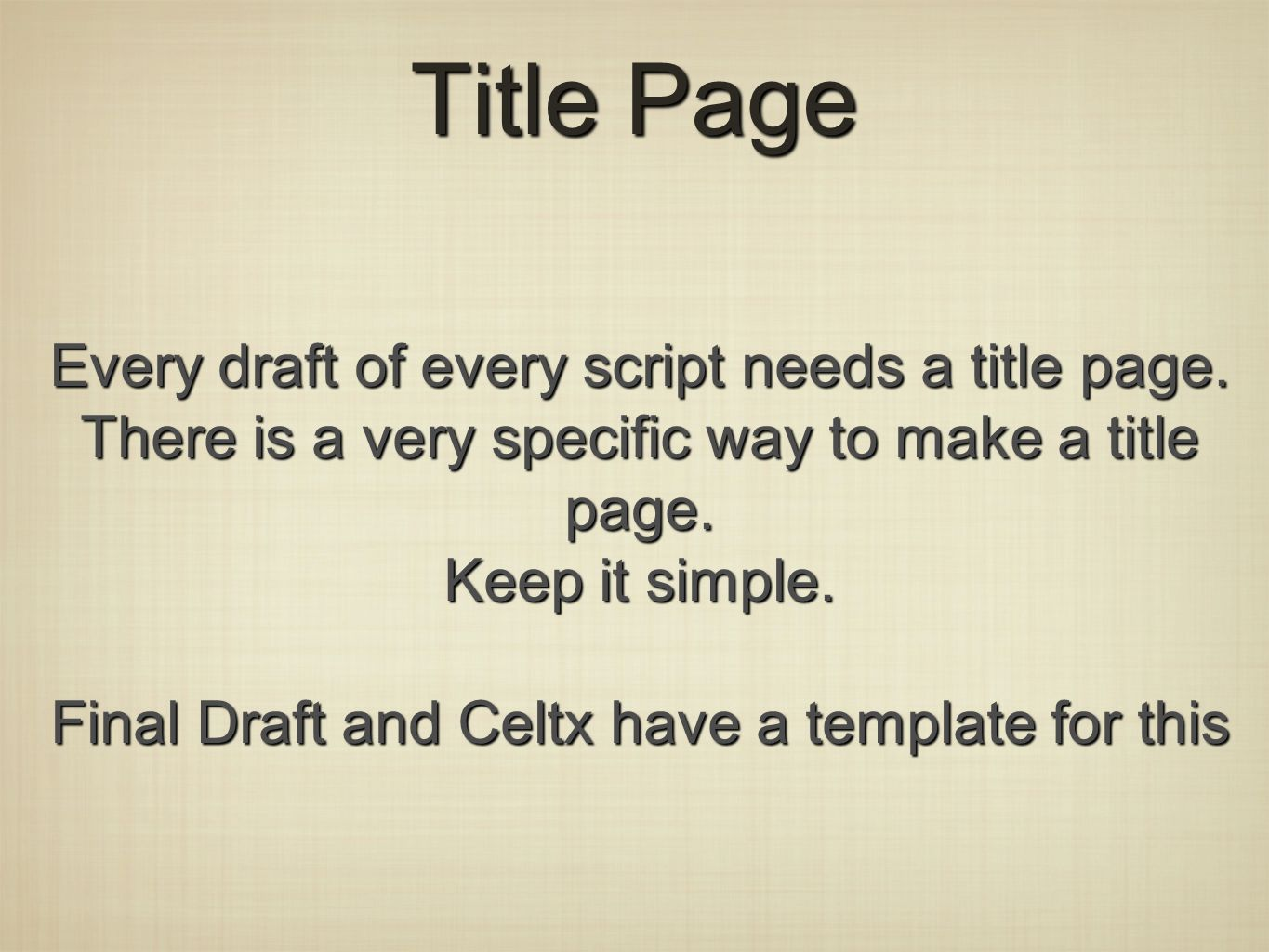 Formatting A Screenplay The Basics Screenplays Are Written In 12 Pt