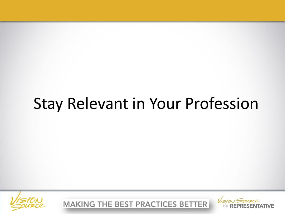 ç ç Stay Relevant in Your Profession