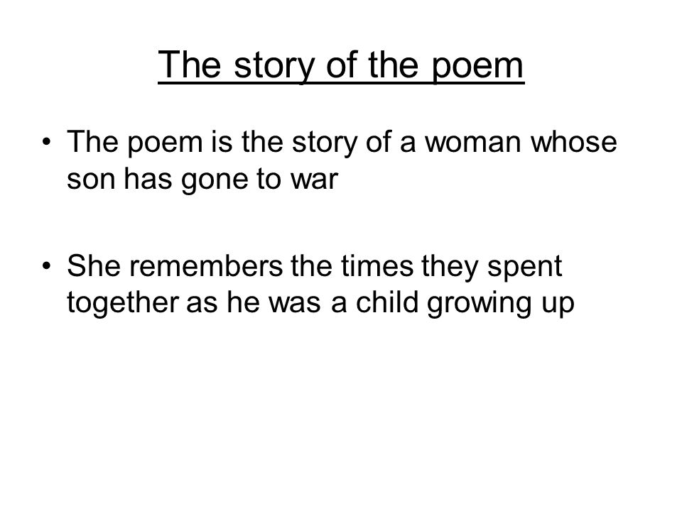Poppies Jane Weir The Story Of The Poem The Poem Is The Story Of A