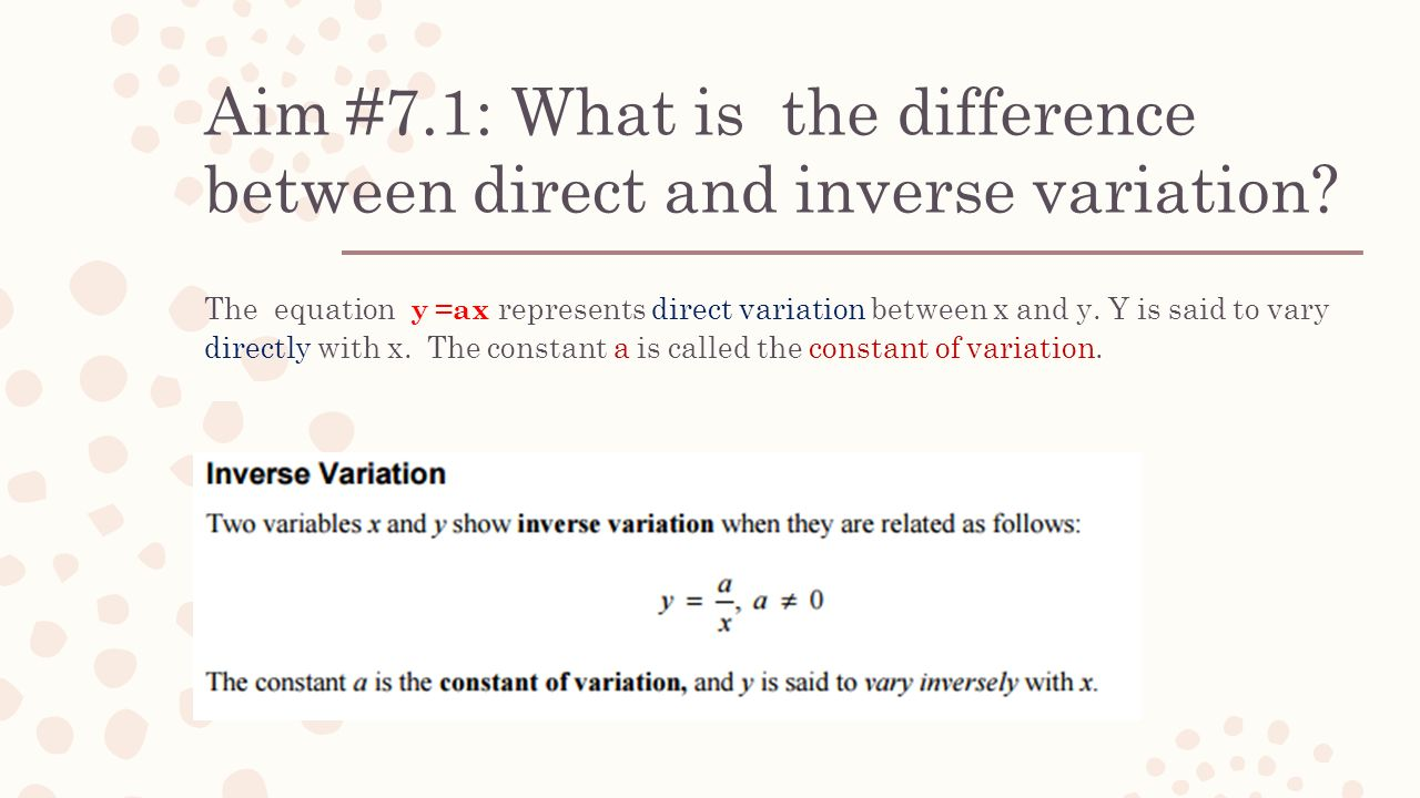 aim #7.1: what is the difference between direct and inverse