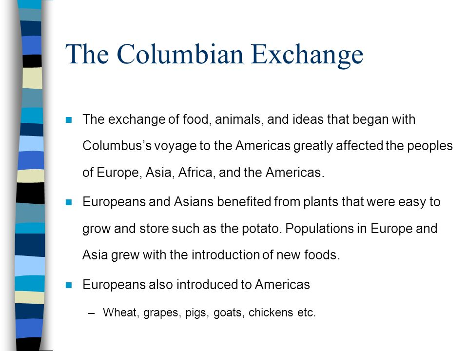 Ch 3 Sec 5 Effects Of Global Contact The Columbian Exchange The