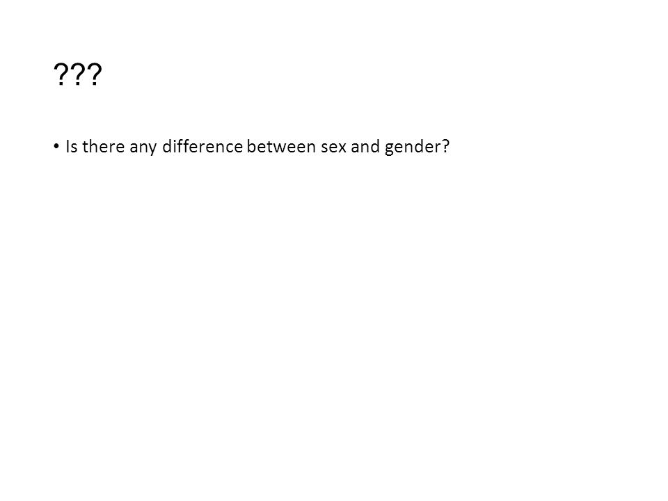 Difference between sex and gender