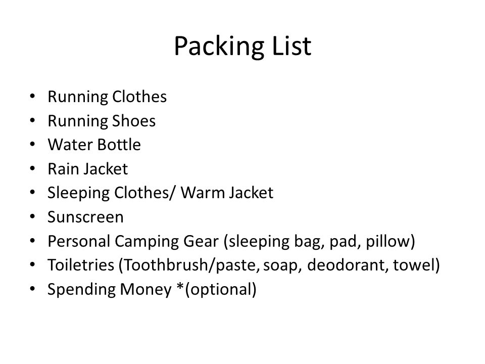 4 Packing List Running Clothes Shoes Water Bottle Rain Jacket Sleeping Warm Sunscreen Personal Camping Gear Bag Pad