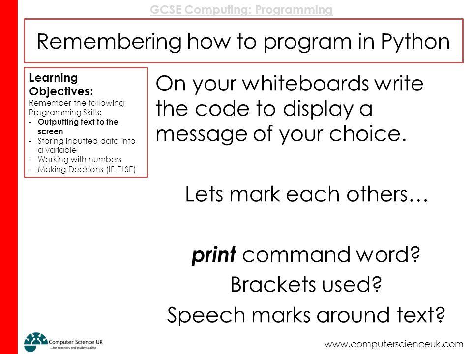 GCSE Computing: Programming GCSE Programming Remembering