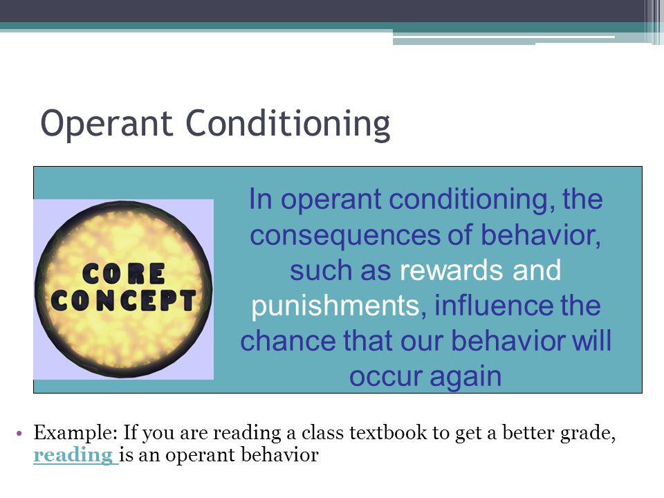 classical and operant conditioning for maladaptive behaviour Operant conditioning therapies are based on the assumption that operant behavior is shaped by its consequences therapists use reinforcement, extinction, punishment, and discrimination training to overcome behavioral problems operant conditioning techniques have been applied to individual.