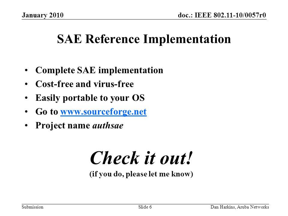 Doc : IEEE /0057r0 Submission January 2010 Dan Harkins