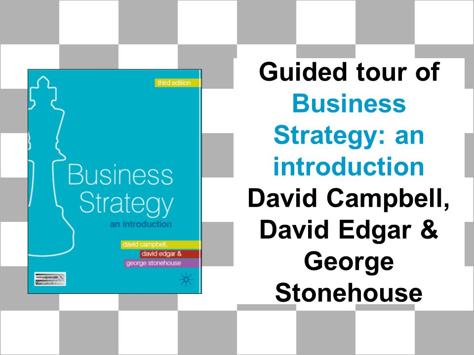 guided tour of business strategy an introduction david campbell