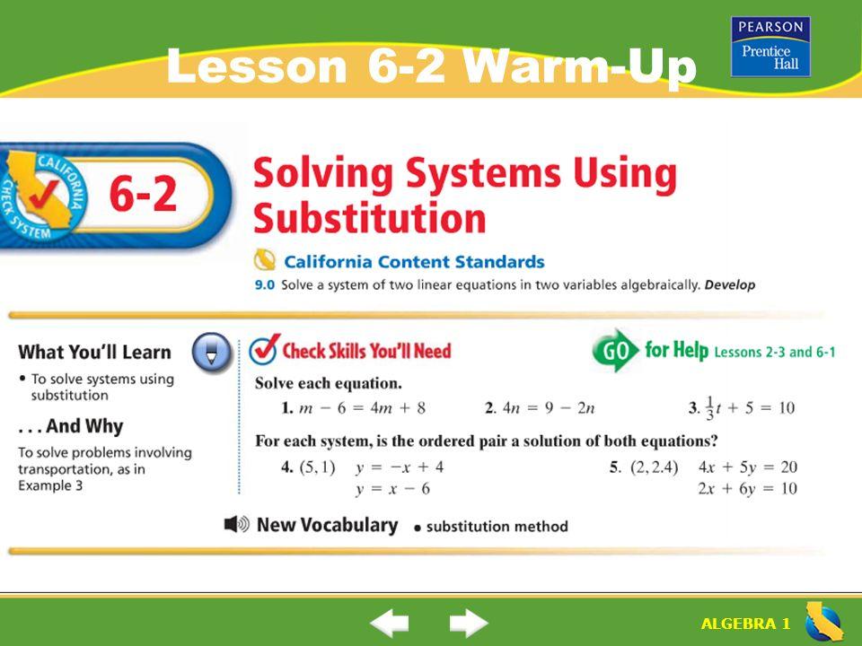 "ALGEBRA 1 Lesson 6-2 Warm-Up  ALGEBRA 1 ""Solving Systems"