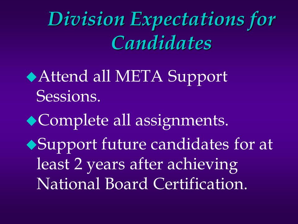 Welcome National Board Candidates u Sign in  u Pick up name