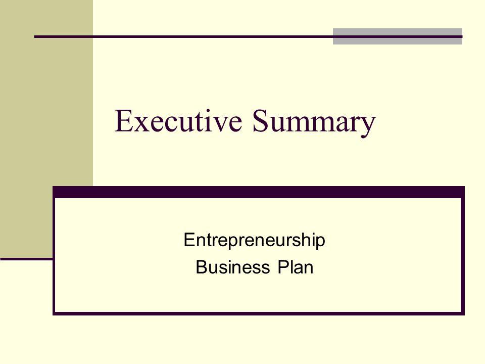 executive summary entrepreneurship business plan ppt download