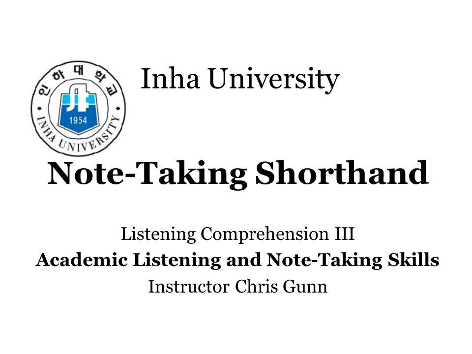 Inha University Note Taking Shorthand Listening Comprehension Iii