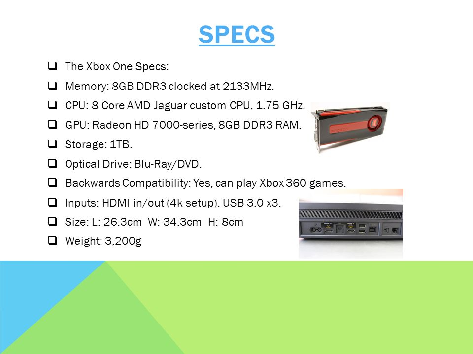 XBOX ONE REVIEW BY: ANGUS  ABOUT THE XBOX ONE  The Xbox one is a