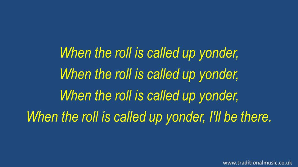 when the roll is called up yonder - 960×540