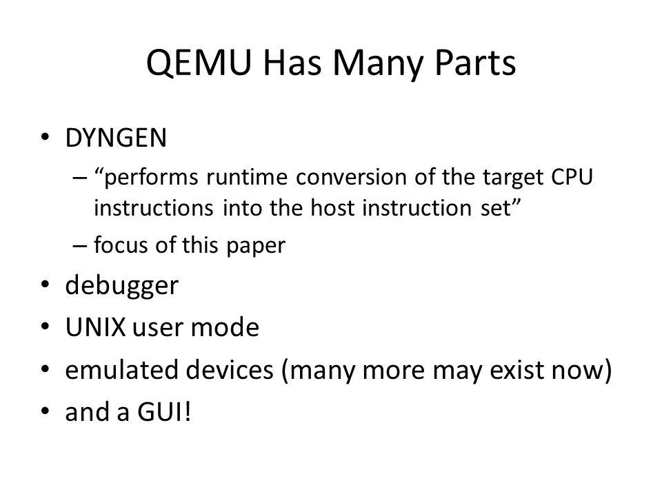 QEMU, a Fast and Portable Dynamic Translator Fabrice Bellard