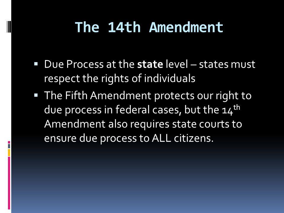 Th Amendment  Ef 82 A7 Due Process