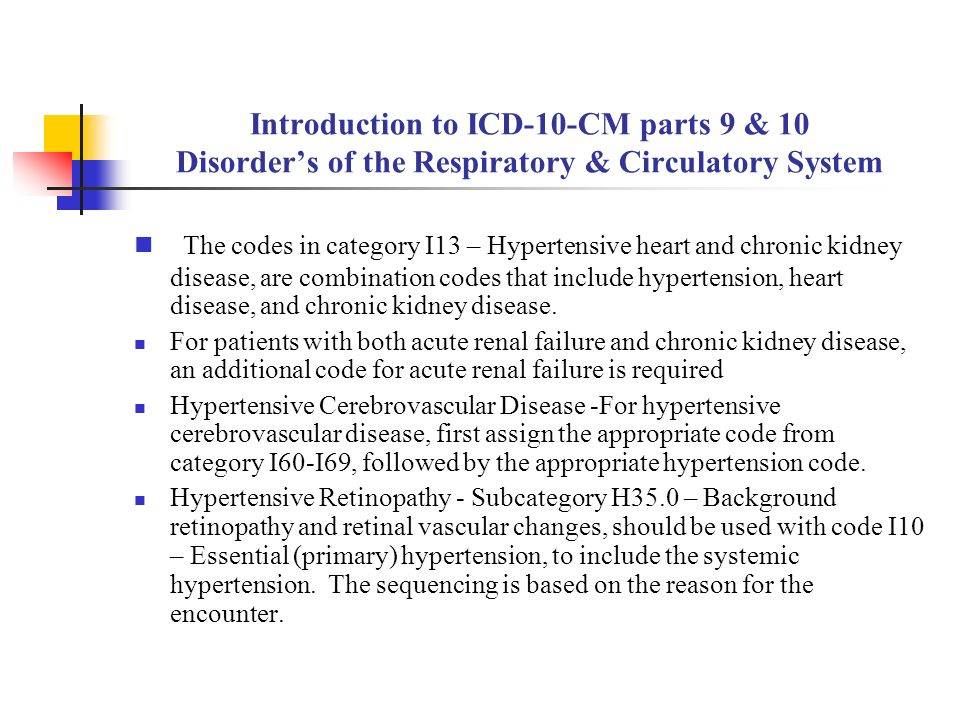 Introduction To Icd 10 Cm Parts 9 10 Disorder S Of The Respiratory Circulatory System Diseases Of The Circulatory And Respiratory Systems Include Ppt Download