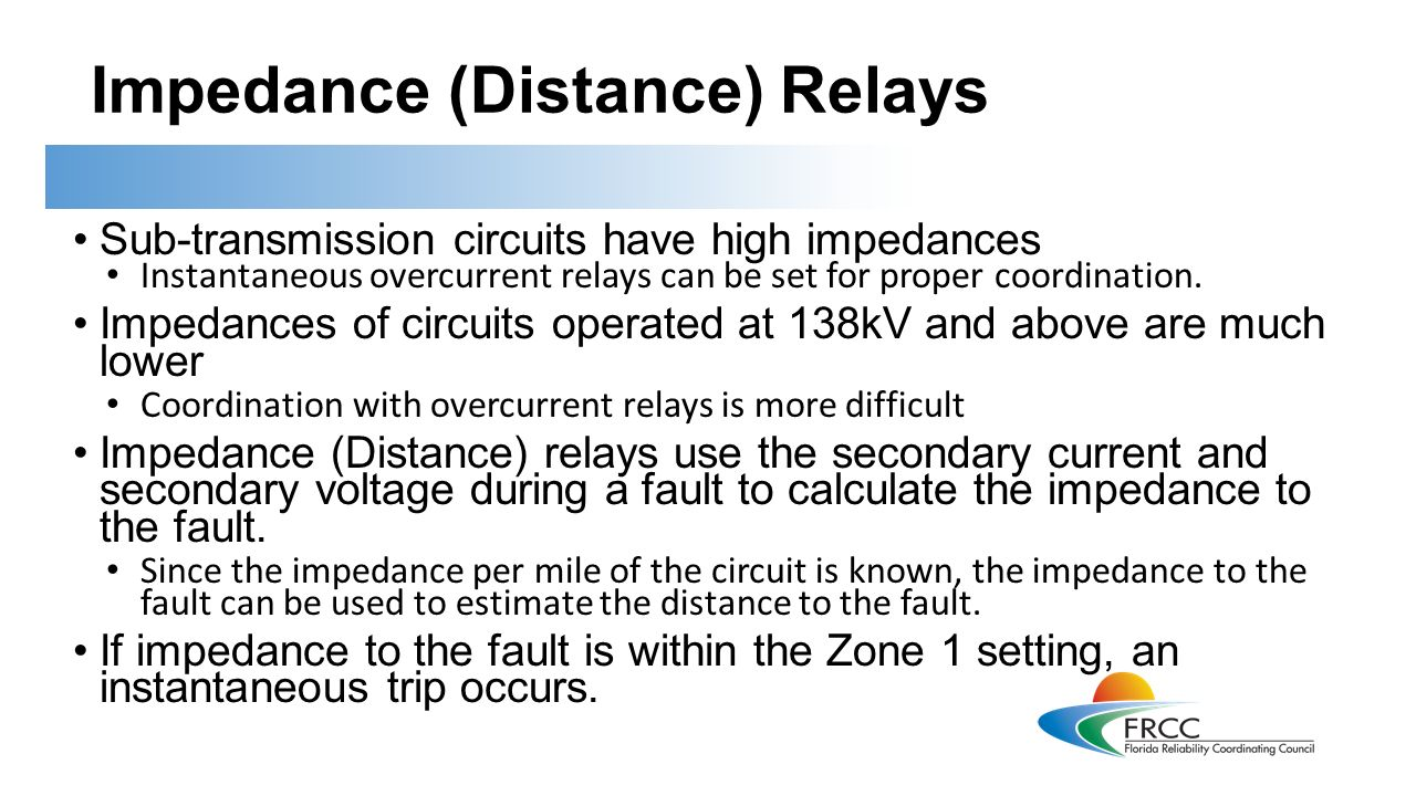 Introduction To Protective Relays This Training Is Applicable Distance Relay Circuit Diagram Impedance Sub Transmission Circuits Have High Impedances Instantaneous Overcurrent Can