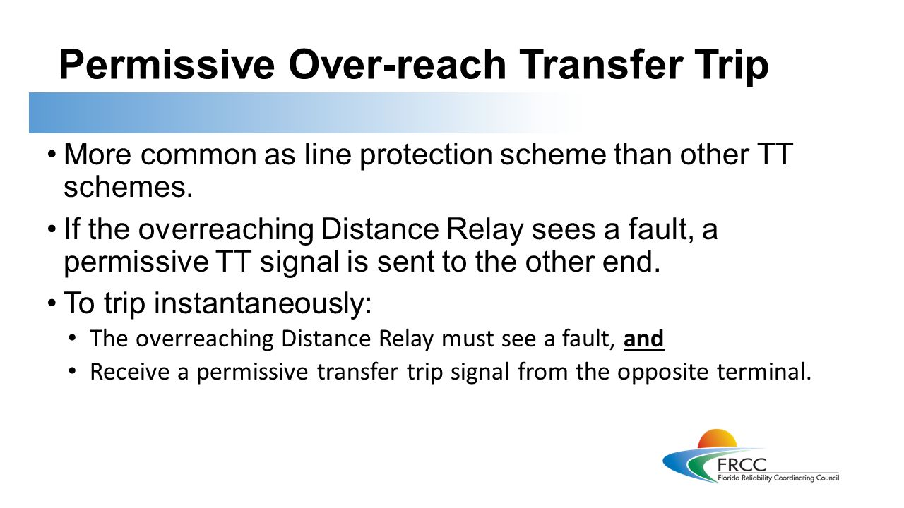 Introduction To Protective Relays This Training Is Applicable Common Terminal In Relay Permissive Over Reach Transfer Trip More As Line Protection Scheme Than Other Tt Schemes