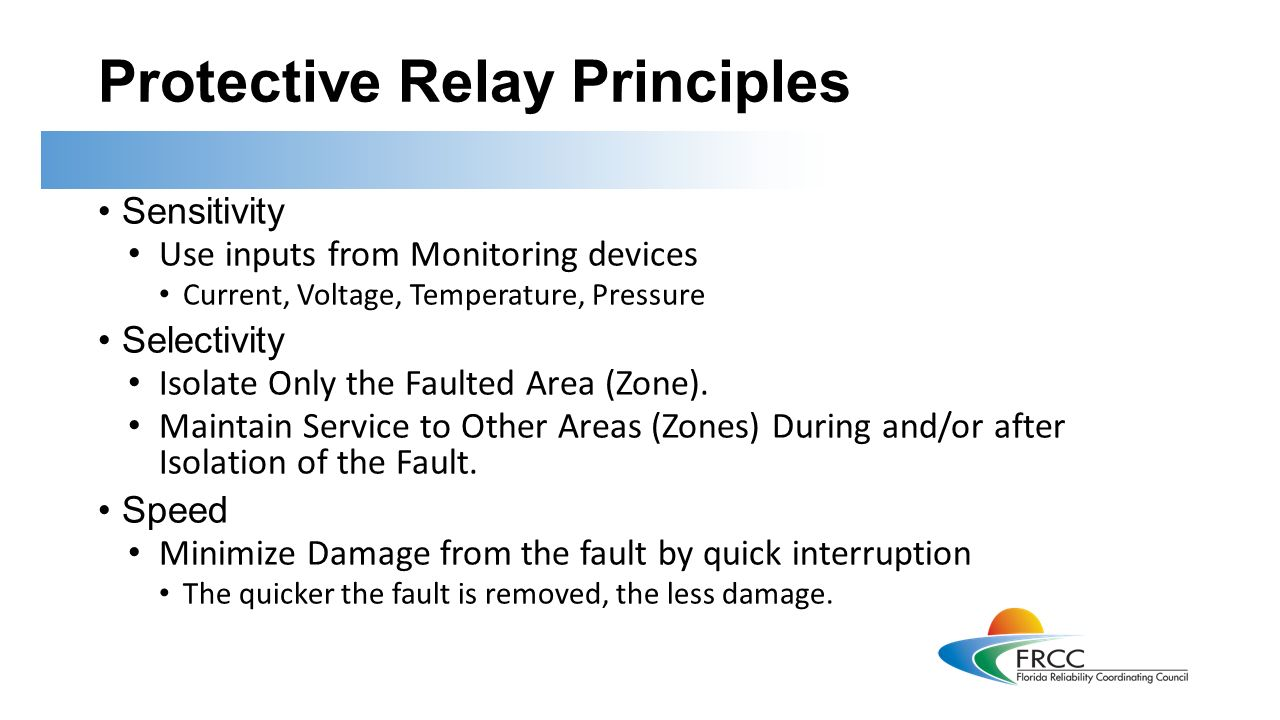 Introduction To Protective Relays This Training Is Applicable Relay Circuit Principles Sensitivity Use Inputs From Monitoring Devices Current Voltage Temperature Pressure