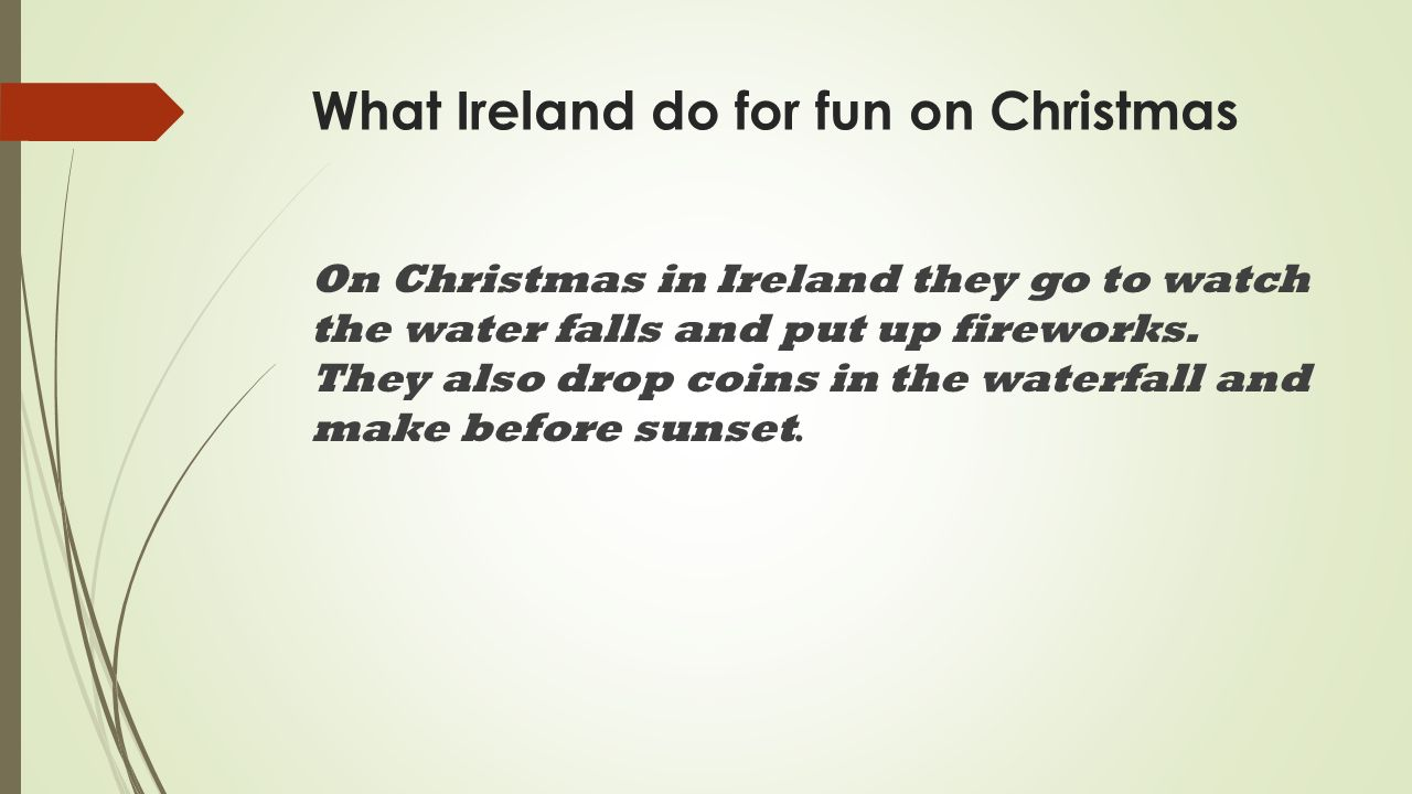 BY: Marcasia Heggs In Ireland they say merry Christmas and also say ...