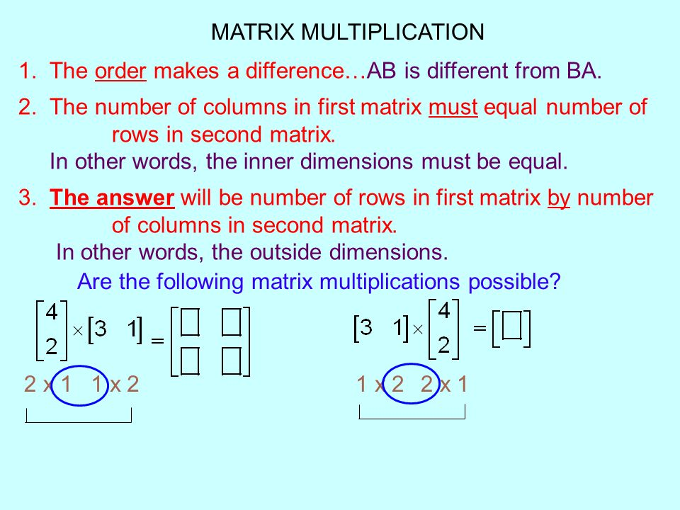 Section 4 3 – Multiplying Matrices  MATRIX MULTIPLICATION 1
