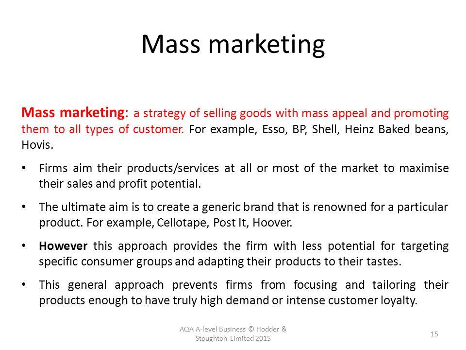 Example of mass marketing.