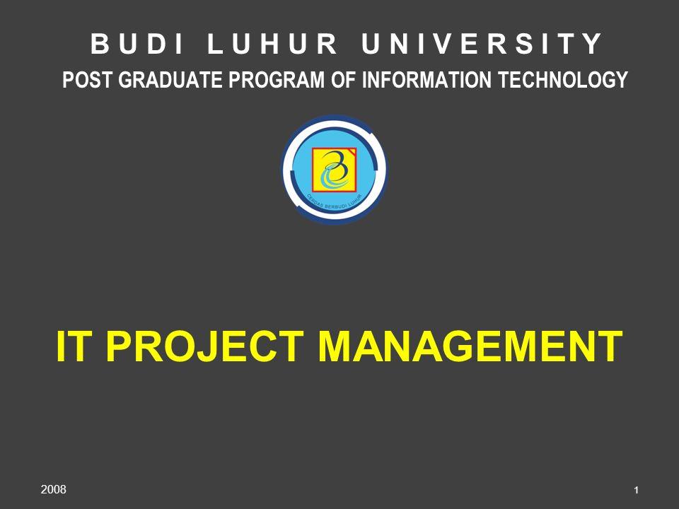 It Project Management B U D I L U H U R U N I V E R S I T Y Post