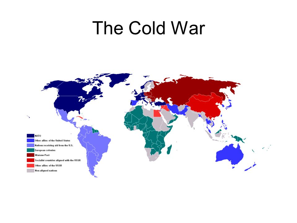 The Cold War. Political and Military tensions between capitalist and ...