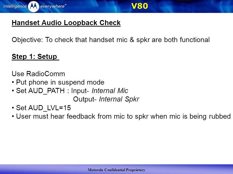 Motorola Confidential Proprietary V80 Audio Design of V80