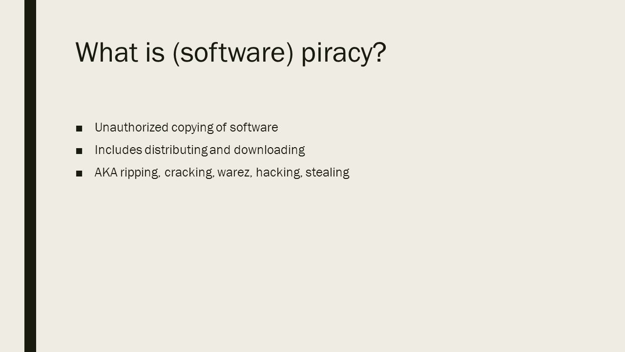 piracy and computers asad patel. what is (software) piracy