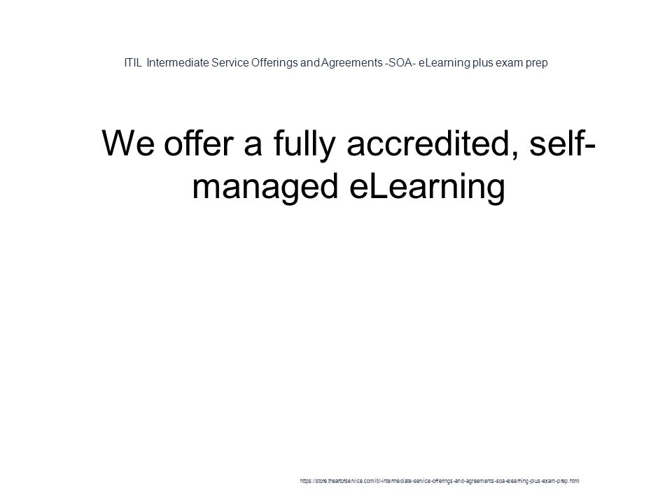 Itil Intermediate Service Offerings And Agreements Soa Elearning