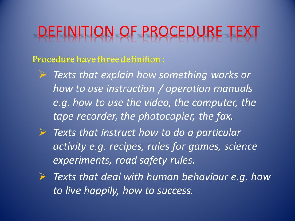 Procedure Have Three Definition Texts That Explain How