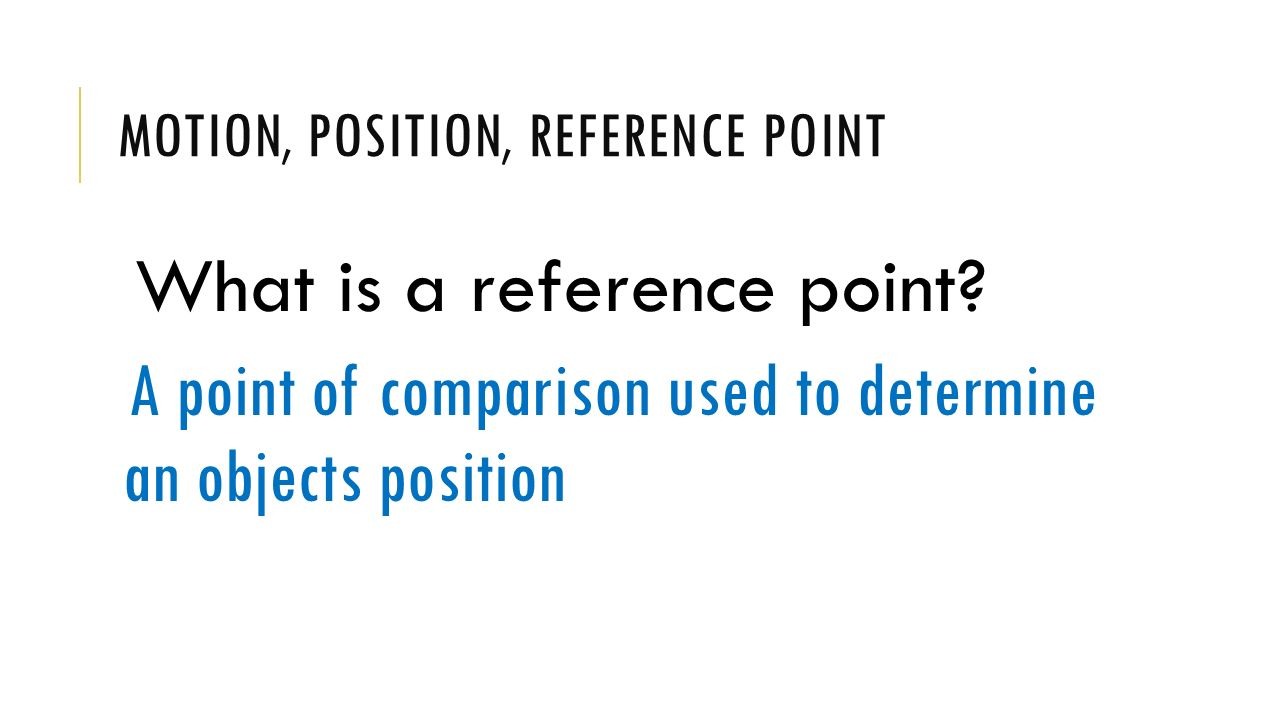 What is a reference point