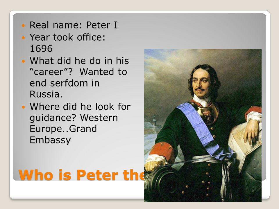 who was peter the great and what did he do
