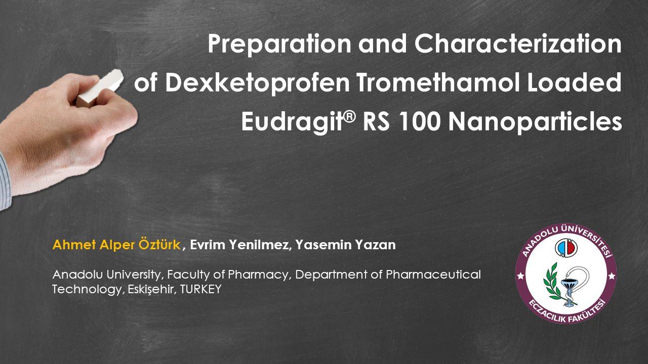 Preparation and Characterization of Dexketoprofen Tromethamol Loaded