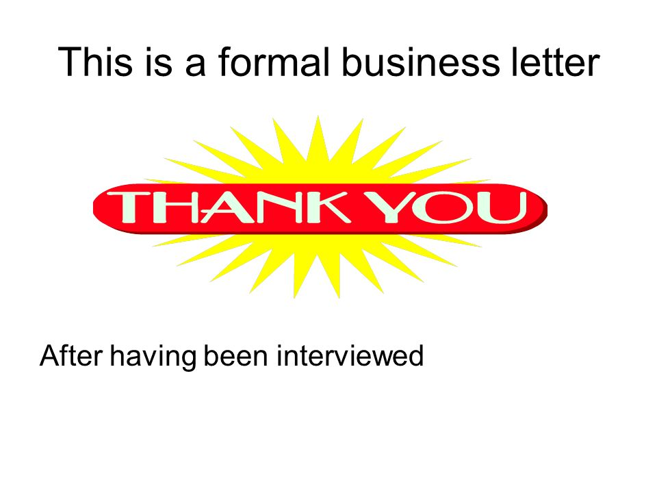 Thank You Letters Follow Up Letters Only 10 Of Interviewees