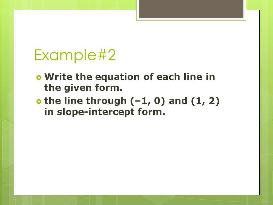 Chapter Lines In The Coordinate Plane Objectives Graph Lines And