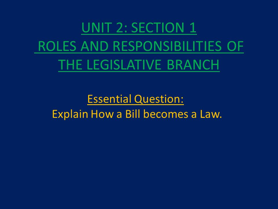 UNIT 2 SECTION 1 ROLES AND RESPONSIBILITIES OF THE