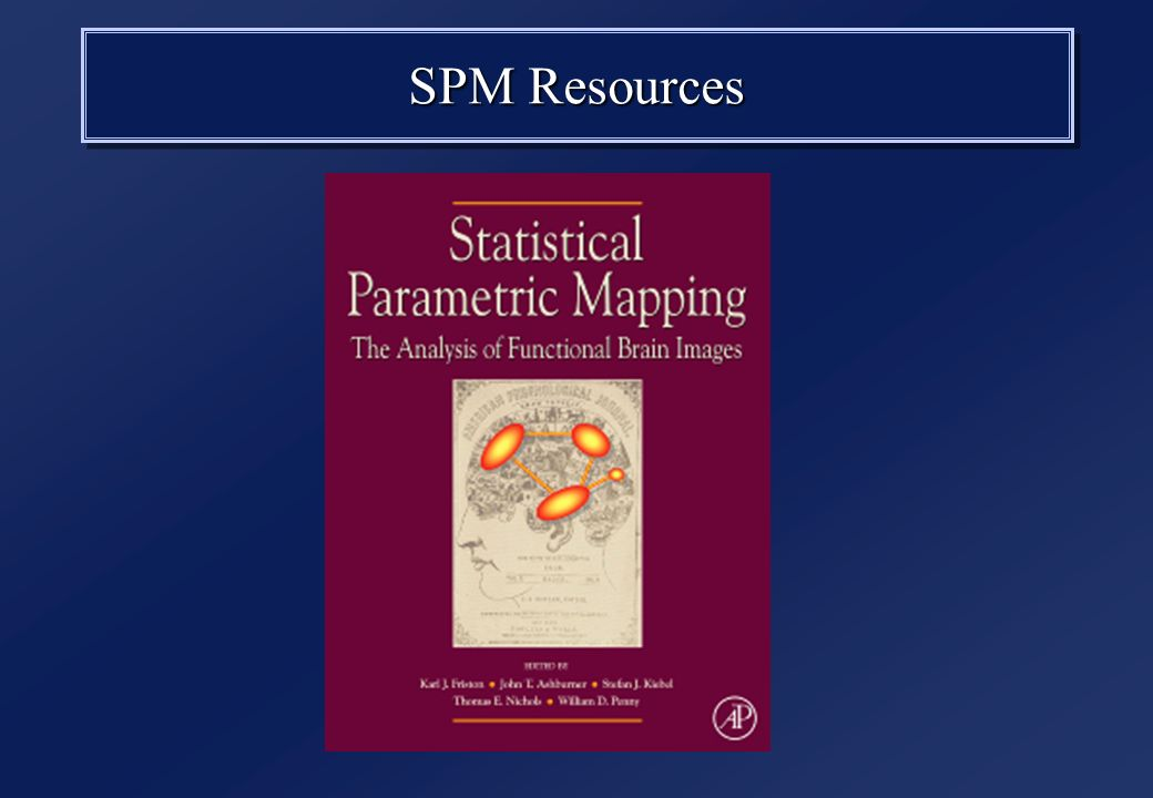 SPM Resources  SPM8 > Matlab 7 1 SPMSPM –MatLab functions & scripts