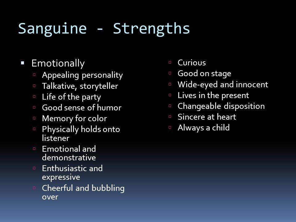 Sanguine weaknesses