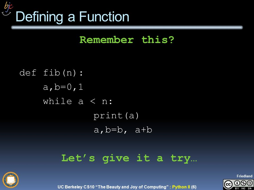 CS10 The Beauty and Joy of Computing Lecture #20 Pyhton II UC ...